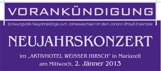 Neujahrskonzert 2013 in Mariazell - Ankündigung