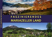 Bildband Faszinierendes Mariazellerland