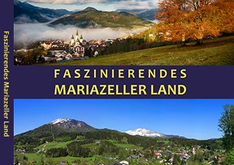 Bildband Faszinierendes Mariazellerland