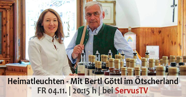 Servus TV Sendetipp: Heimatleuchten – Mit Bertl Göttl im Ötscherland