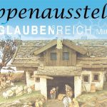 Termintipp: Krippenausstellung in Mitterbach