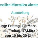 FOSSILIEN-MINERALIEN-ABENTEUER Ausstellung  in Mitterbach