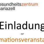 Termintipp: Gesundheitszentrum Mariazell Informationsveranstaltung