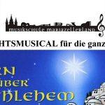 """Termintipp: Weihnachtsmusical """"Stern über Betlehem"""""""