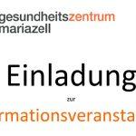 Gesundheitszentrum Mariazell - Einladung zur Informationsveranstaltung