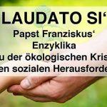 Termintipp: LAUDATO SI' - Vortrag und Gespräch