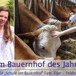 Bauernhof des Jahres 2019 | Stimme für Fam. Eder - Feldbauer