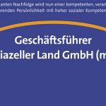 Stellenausschreibung - Geschäftsführer Mariazeller Land GmbH (m/w)
