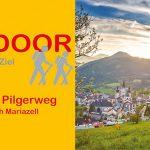 Unterwegs nach Mariazell: neuer Wanderführer zum Pielachtaler Pilgerweg