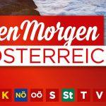 """Termintipp: """"Guten Morgen Österreich"""" in Mitterbach"""