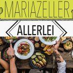 Mariazeller Allerlei - 5 Betriebe bewerben Abholmöglichkeit von Frischspeisen