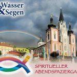 """Wasser & Segen - Spiritueller Abendspaziergang zu """"Wasserstationen"""""""