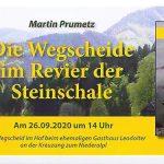 """Termintipp: Buchpräsentation """"Die Wegscheide im Revier der Steinschale"""""""