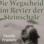 Ein Leben für die Natur – NEUERSCHEINUNG von Bestseller-Autor Martin Prumetz