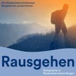 Rausgehen | Gehspräche in Niederösterreichs Bergen | Podcast