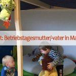 Stellenangebot: Betriebstagesmutter/-vater in Mariazell gesucht!