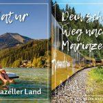 """Mariazell startet mit dem Motto """"Entdecke Deine Natur"""" in den Sommer 2021"""