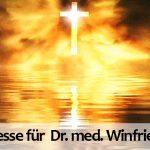 Gedenkmesse für Obermedizinalrat Dr. med. Winfried Wagner
